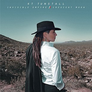 K.T. Tunstall: Invisible Empire/Crescent Moon (Virgin)