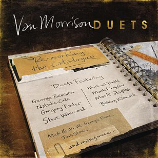 Van Morrison: Duets; Re-working the Catalogue (Universal)