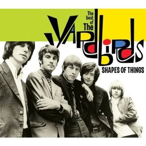 The Yardbirds: Shapes of Things, The Best of the Yardbirds (Music Club/Triton)